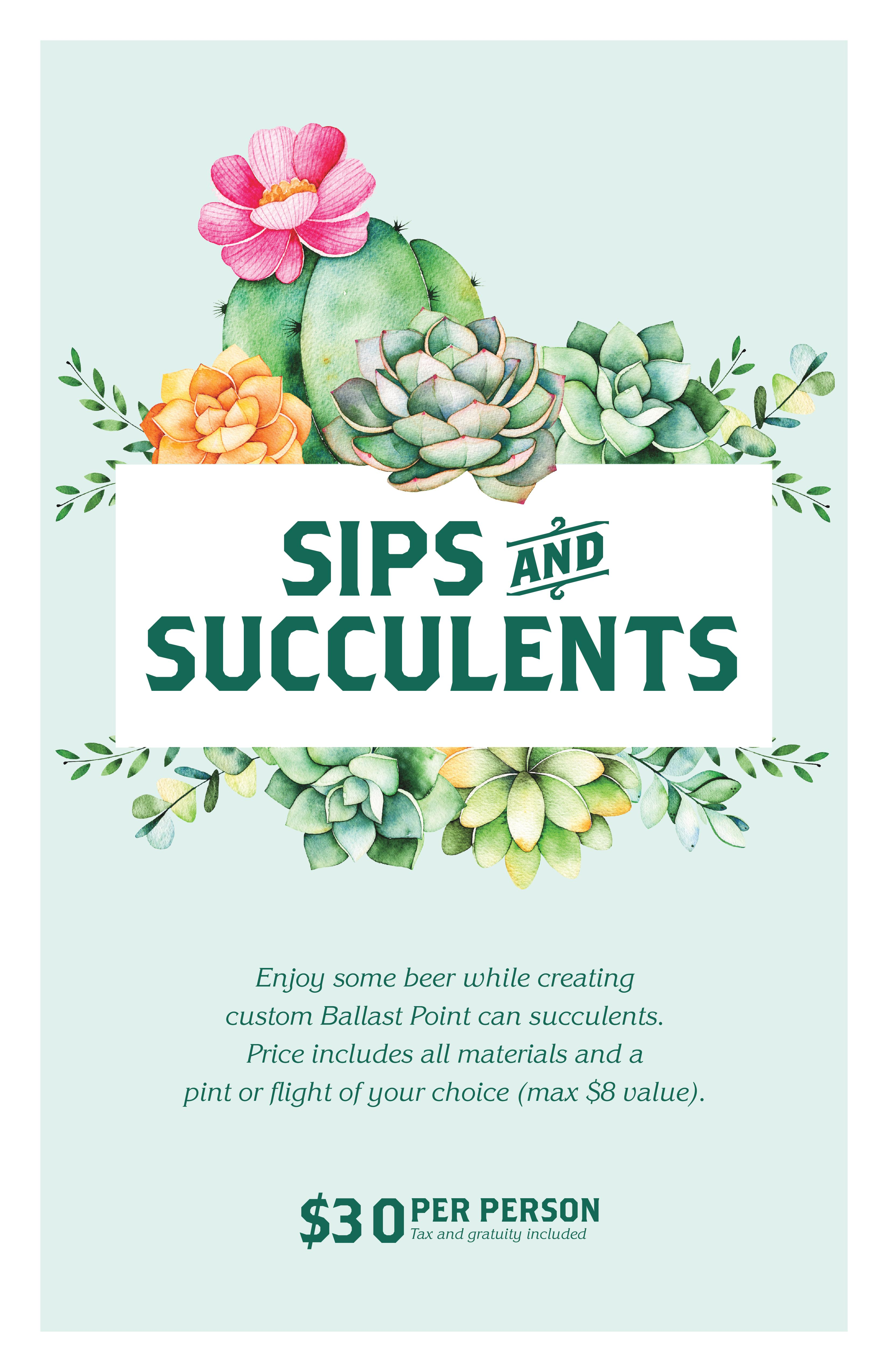 Sips & Succulents - BP Chicago LARGE
