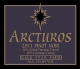Arcturos Pinot Noir red wine label
