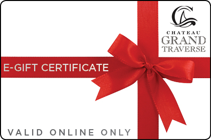 E Gift Certificate Chateau Grand Traverse Winery Online Store