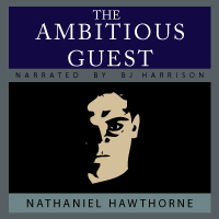 The Ambitious Guest, by Nathaniel Hawthorne LARGE