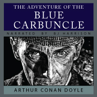 The Blue Carbuncle, by Sir Arthur Conan Doyle LARGE