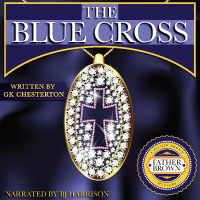The Blue Cross, by G.K. Chesterton LARGE