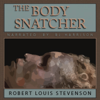 The Body Snatcher, by Robert Louis Stevenson LARGE