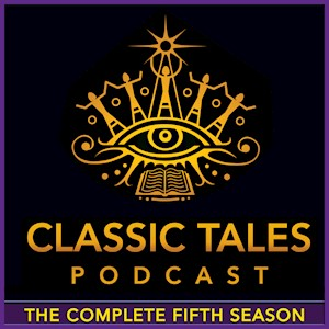 The Classic Tales Podcast, Season Five LARGE