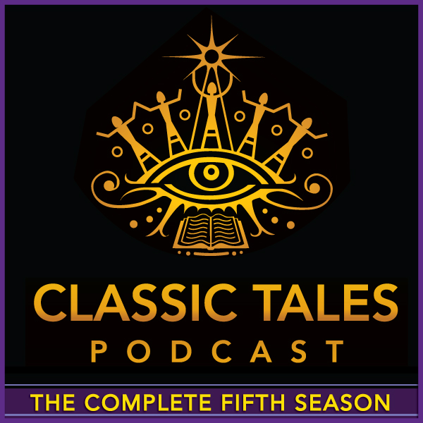 The Classic Tales Podcast Season Collections