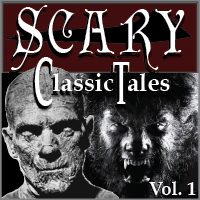 Classic Scary Tales Vol. 1 LARGE