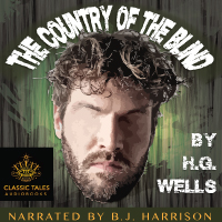 The Country of the Blind, by H.G. Wells LARGE