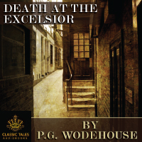 Death at the Excelsior, by P.G. Wodehouse LARGE