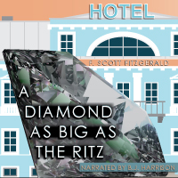 A Diamond As Big As The Ritz, by F. Scott Fitzgerald LARGE