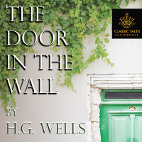 A Door in the Wall, by H. G. Wells THUMBNAIL