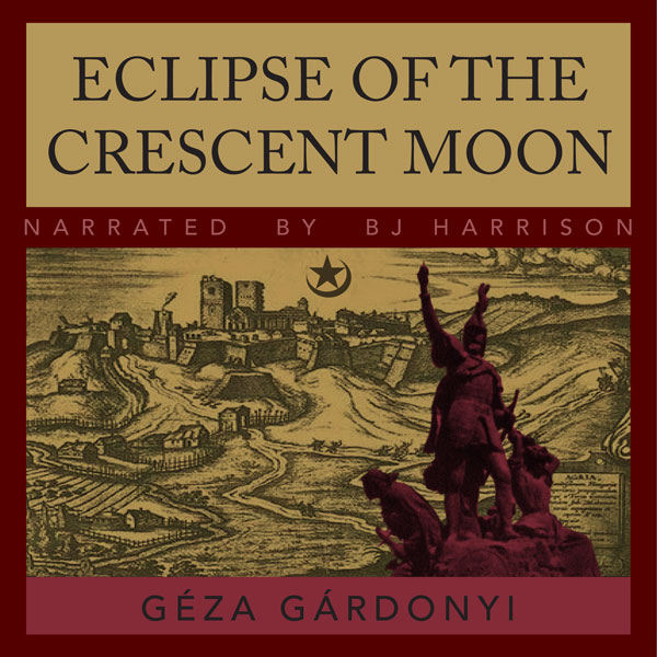 Eclipse of the Crescent Moon, by  Géza Gárdonyi THUMBNAIL