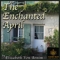The Enchanted April, by Elizabeth von Arnim LARGE