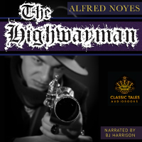 The Highwayman, by Alfred Noyes LARGE