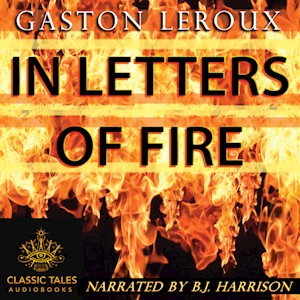 In Letters of Fire, by Gaston Leroux LARGE