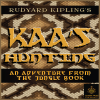 Kaa's Hunting, by Rudyard Kipling LARGE
