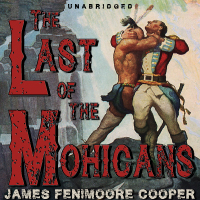 The Last of the Mohicans, by James Fenimoore Cooper (Unabridged mp3/AAC  download)