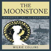The Moonstone, by Wilkie Collins LARGE