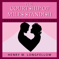 The Courtship of Miles Standish, by Henry Wadsworth Lonfellow LARGE