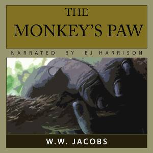The Monkey's Paw, by W.W. Jacobs LARGE