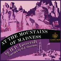 At The Mountains of Madness, by H.P. Lovecraft (Unabridged Audio Download) THUMBNAIL