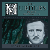 The Murders in the Rue Morgue, by Edgar Allan Poe LARGE