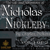 Nicholas Nickleby, Volume 1 of 2, by Charles Dickens (Unabridged mp3/AAC Audiobook Download) THUMBNAIL