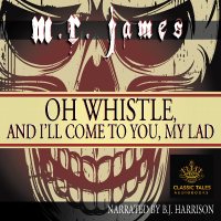 Oh Whistle, and I'll Come to You, My Lad, by M.R. James THUMBNAIL