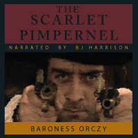 The Scarlet Pimpernel, by Baroness Orczy LARGE