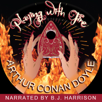 Playing With Fire, by Sir Arthur Conan Doyle LARGE