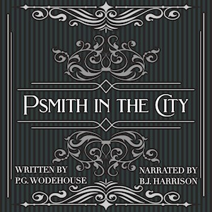 Psmith in the City, by P.G. Wodehouse LARGE