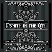 Psmith in the City, by P.G. Wodehouse THUMBNAIL