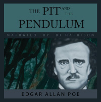The Pit and the Pendulum, by Edgar Allan Poe LARGE