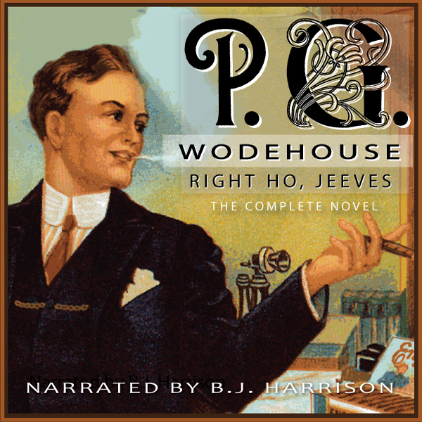 Right Ho, Jeeves, by P.G. Wodehouse LARGE