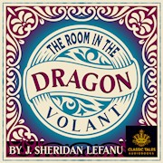 The Room in the Dragon Volant, by Sheridan LeFanu THUMBNAIL