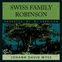 The Swiss Family Robinson, by Johann Wyss LARGE