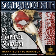Scaramouche, by Raphael Sabatini [Classic Tales Edition] THUMBNAIL