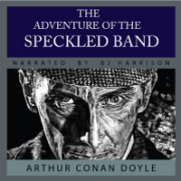 The Speckled Band, by Sir Arthur Conan Doyle LARGE
