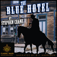 The Blue Hotel, by Stephen Crane LARGE