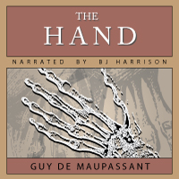 The Hand, by Guy de Maupassant LARGE