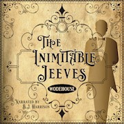 The Inimitable Jeeves, by P.G. Wodehouse [Classic Tales Edition] THUMBNAIL