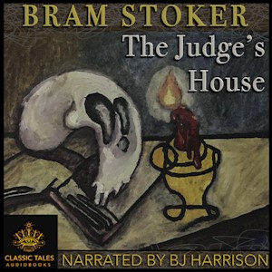 The Judge's House, by Bram Stoker LARGE