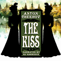 The Kiss, by Anton Chekhov LARGE