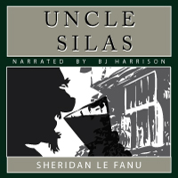 Uncle Silas, by Sheridan leFanu THUMBNAIL