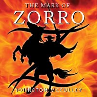 The Mark of Zorro, by Johnston McCulley LARGE