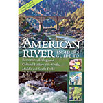 Insiders Guide to the American River