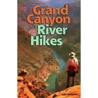 Grand Canyon River Hikes by Tyler Williams
