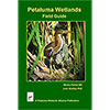 Petaluma Wetlands Field Guide SWATCH