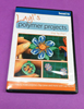 Layl's Polymer Projects- DVD