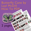 Butterfly Cane PDF Tutorial