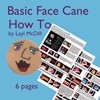 Basic Face Cane PDF Tutorial